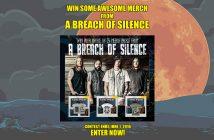 Win A Breach of Silence merch