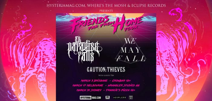 friends far from home tour as paradise falls
