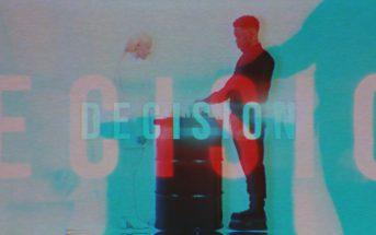 April 21st - Decision music video
