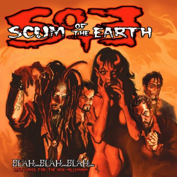 Blah Blah Blah Love Songs - Scum of the Earth