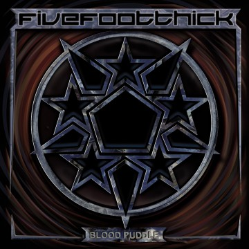 Blood Puddle - Five Foot Thick