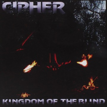 Cipher - Kingdom of the Blind