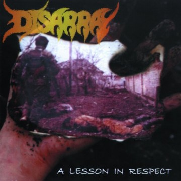Disarray - A Lesson In Respect