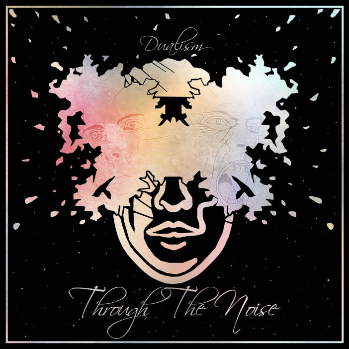 Dualism by Through the Noise