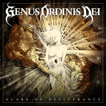 Glare of Deliverance by Genus Ordinis Dei