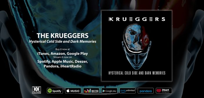 Hysterical Cold Side and Dark Memories by The Krueggers
