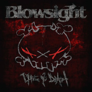 Life and Death - Blowsight