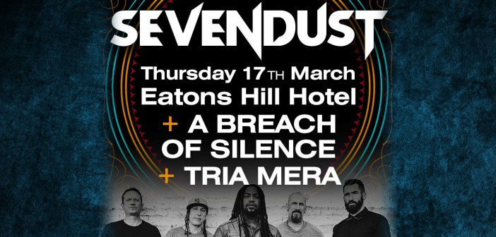 Sevendust and A Breach of Silence Eatons Hill Hotel