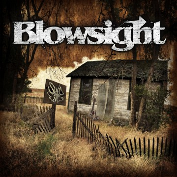 Shed Evil - Blowsight