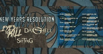 Sifting Dayshell Eyes Set to Kill Tour