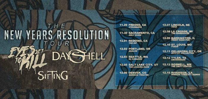 Sifting Dayshell Eyes Set to Kill Tour