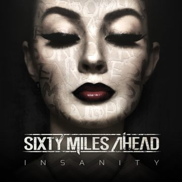 Insanity by Sixty Miles Ahead album cover