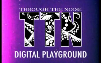 Through the Noise Digital Playground music video 01