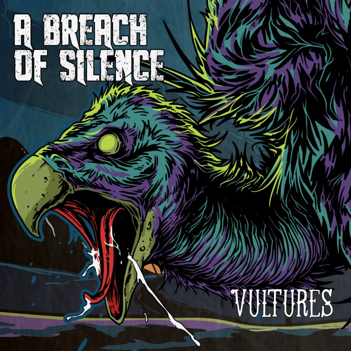 Vultures - A Breach of Silence