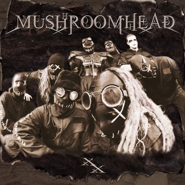 XX - Mushroomhead