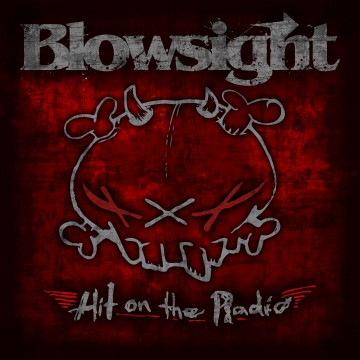 Blowsight - Hit on the Radio