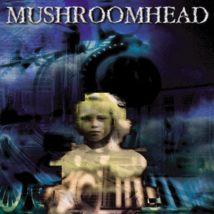 Mushroomhead - Filthy Hands Sampler